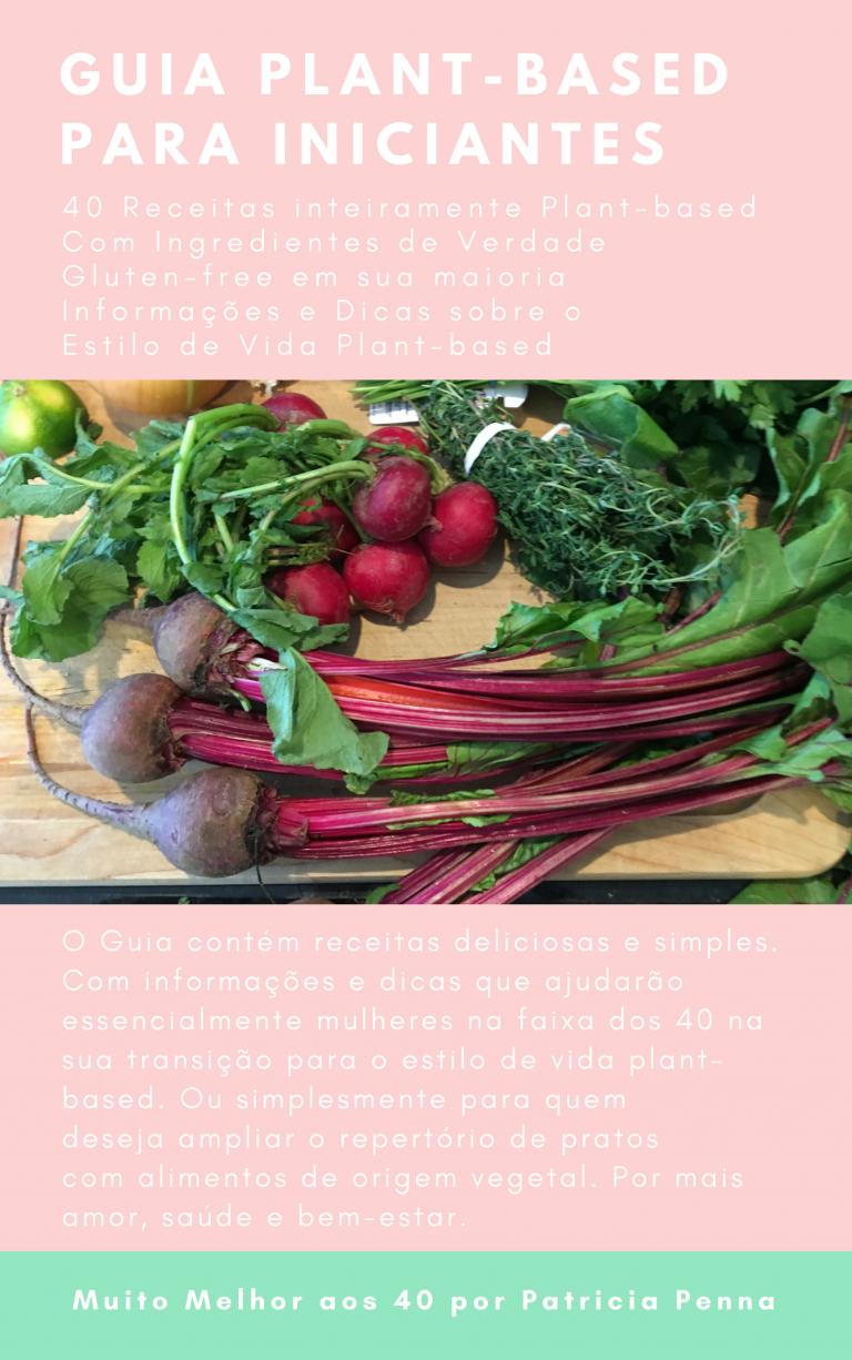 40 Receitas Veganas com ingredientes naturais
