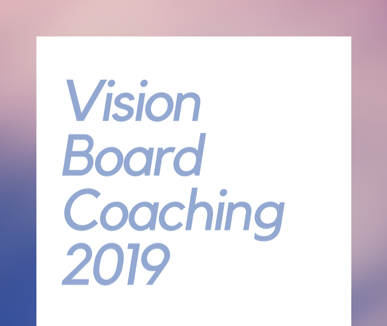 Vision Board Coaching 2019